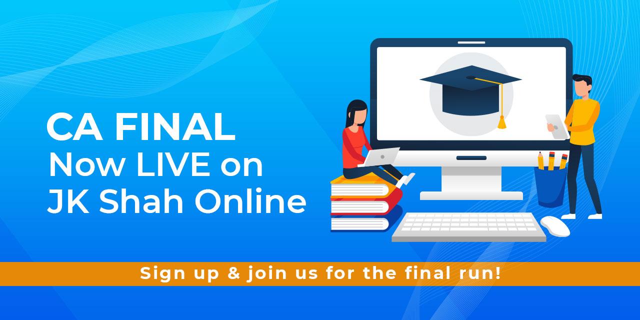 CA Final Exam Packages Online - JK Shah Online