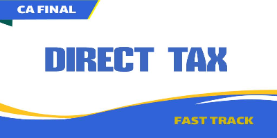 CA Final Direct Tax Fast Track - JK Shah Online