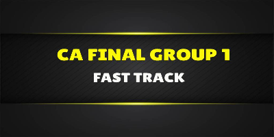 CA Final Group 1 Fast Track - JK Shah Online