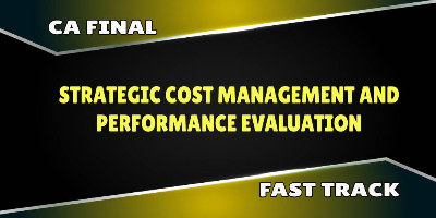 CA Final SCM & Performance Evaluation Fast Track