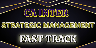 CA Inter Strategic Management Fast Track | JK Shah Online