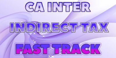 CA Inter Indirect Tax Fast Track | JK Shah Online