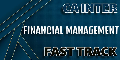 CA Inter Financial Management Fast Track - JK Shah Online