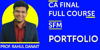 CA Final Strategic Financial Management Full Course