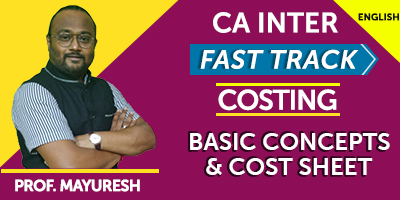 CA Inter Fast Track Costing Basic concepts and cost sheet - JK Shah Online