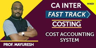 CA Inter Fast Track Costing Cost Accounting System - JK Shah Online