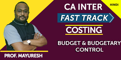 CA Inter Fast Track Costing Budget and Budgetary Control  - JK Shah Online