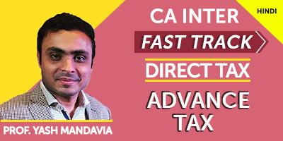CA Inter Fast Track Direct Tax Advance Tax - JK Shah Online