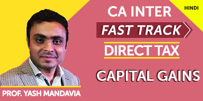 CA Inter Fast Track Direct Tax Capital Gains - JK Shah Online