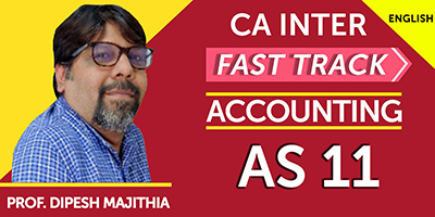 CA Inter Fast Track Accounting AS 11  - JK Shah Online