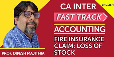 CA Final Fast Track Fire Insurance Claim - JK Shah Online