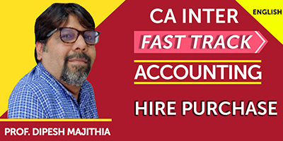 CA Final Fast Track Accounting Hire Purchase- JK Shah Online