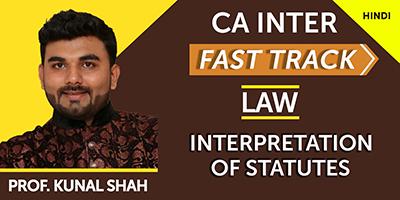 Interpretation of Statutes (Fast Track)