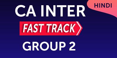 CA Inter Fast Track Group 2 - JK Shah Online