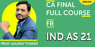 CA Final Fast Track Financial Reporting IND AS 21 - JK Shah Online