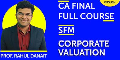 CA Final Full Course Strategic Financial Management corporate valuation - JK Shah Online