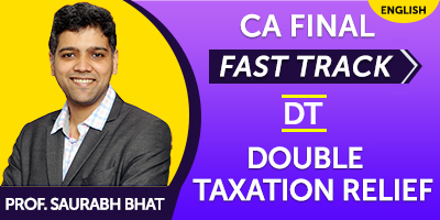 CA Final Fast Track Double Taxation Relief - JK Shah Online