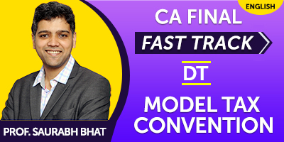 CA Final Fast Track Double Taxation Model Tax Convention - JK Shah Online