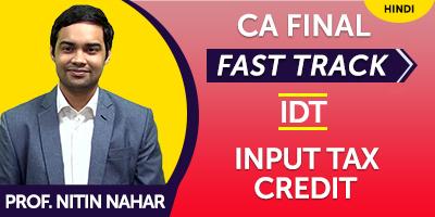CA Final Fast Track Input Tax Credit - JK Shah Online