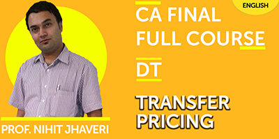CA Final Full Course Direct Tax Transfer Pricing - JK Shah Online