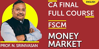 CA Final Full Course Financial services and capital market Money Market - JK Shah Online