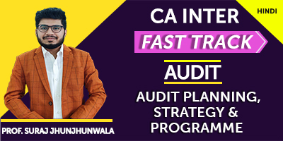 Audit Planning, Strategy and Programme (Fast Track) - Prof. Suraj Jhunjhunwala (Hindi) for Nov 21