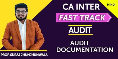 Audit Documentation (Fast Track) - Prof. Suraj Jhunjhunwala (Hindi) for Nov 21