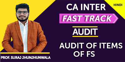 Audit of Items of Financial Statements (Fast Track) - Prof. Suraj Jhunjhunwala (Hindi) for Nov 21