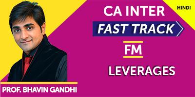 Leverages (Fast Track) - Prof. Bhavin Gandhi (Hindi) for May 21, Nov 21