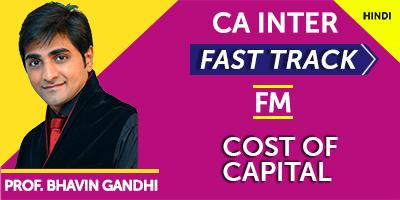 Cost of Capital (Fast Track) - Prof. Bhavin Gandhi (Hindi) for May 21, Nov 21