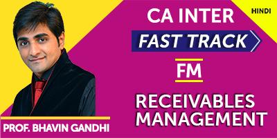 Receivables Management (Fast Track) - Prof. Bhavin Gandhi (Hindi) for May 21, Nov 21