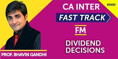 Dividend Decisions (Fast Track) - Prof. Bhavin Gandhi (Hindi) for May 21, Nov 21