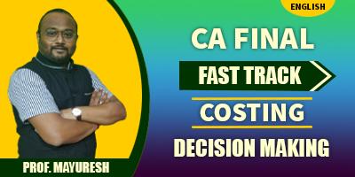 Decision Making (Fast Track) - Prof. Mayuresh Kunkalienkar (English) for May 21, Nov 21